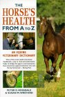 The Horse's Health from A-Z: An Equine Veterinary Dictionary